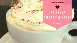 Italiensk Amaretto-kaffe