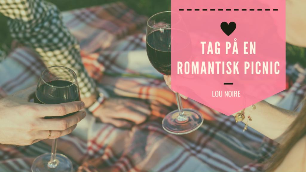 Tag på en romantisk picnic med kæresten - Lou Noire