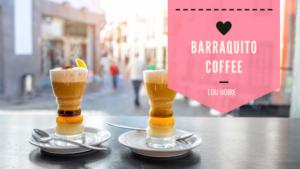 Den bedste opskrift på Barraquito Coffee