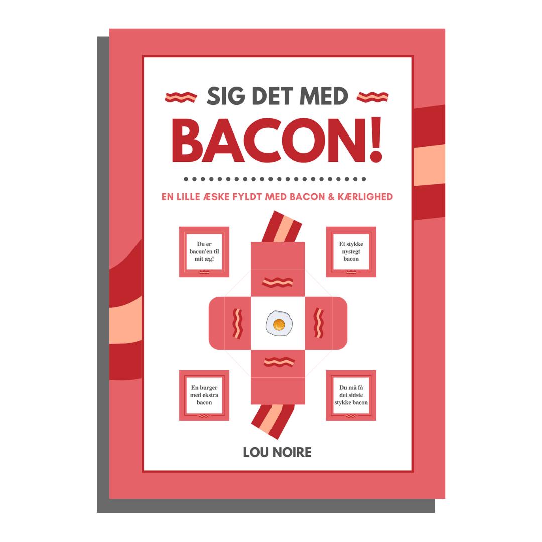 Sig det med bacon! - Lou Noire - cover