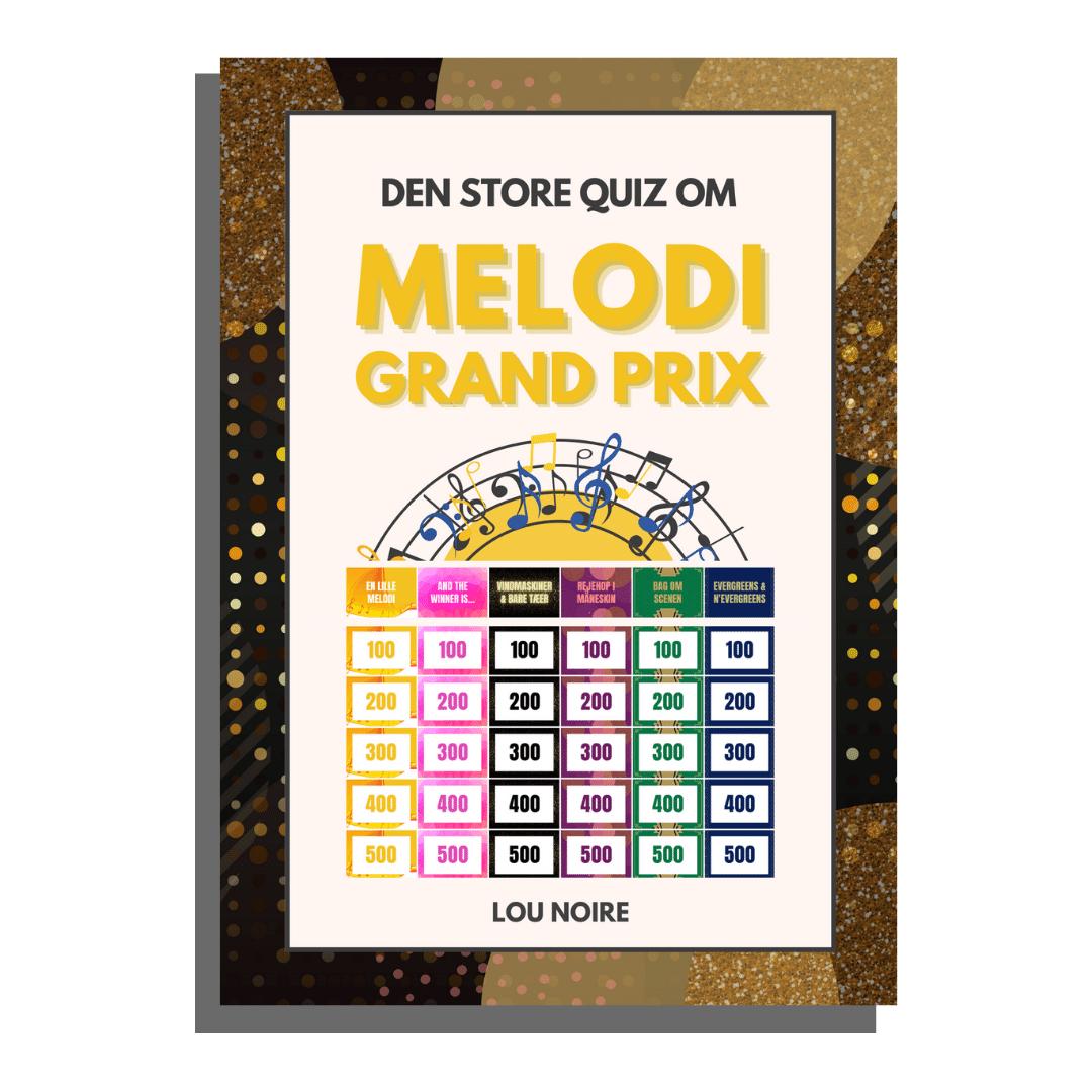 Den Store Quiz om Melodi Grand Prix - Lou Noire - cover
